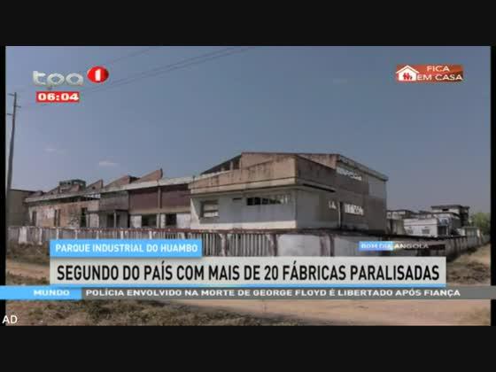 Parque industrial do Huambo - Segundo do país com mais de 20 fábricas paralisadas