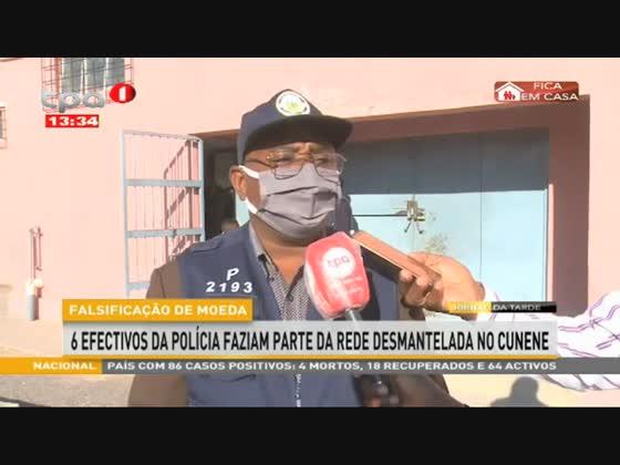 Falsificação de moeda - 11 acusados  detidos no Cunene