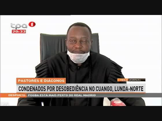 Pastores condenados por desobediência no Cuango, Lunda-Norte